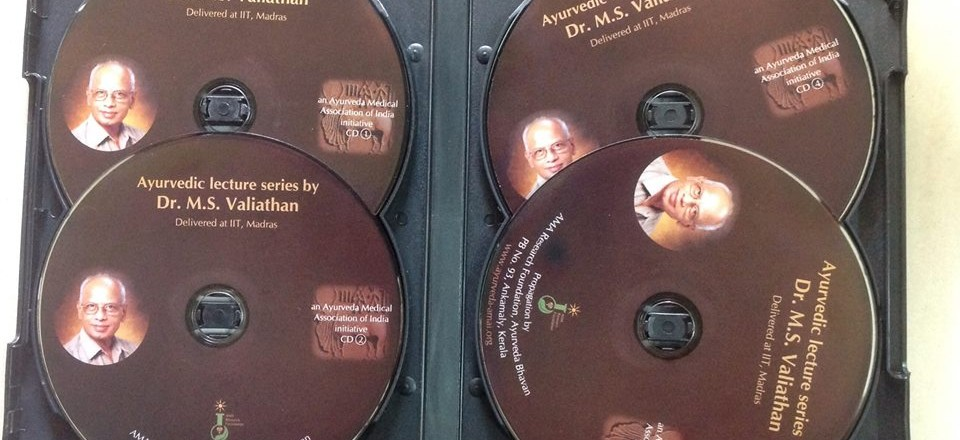 High quality DVD of AYUREVDA lectures by Dr M S Valiayathan